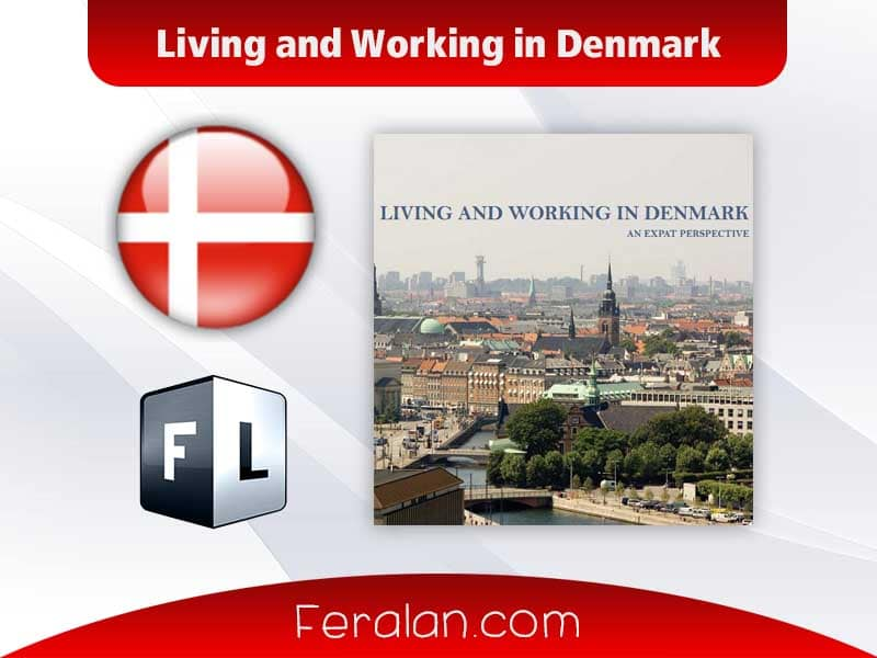 دانلود کتاب Living and Working in Denmark