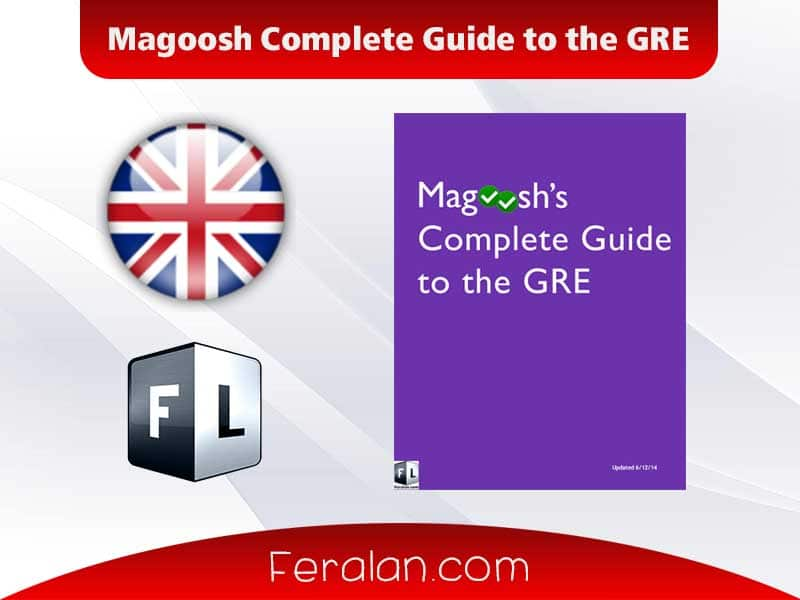 Magoosh Complete Guide to the GRE