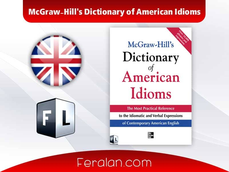 McGraw-Hill's Dictionary of American Idioms