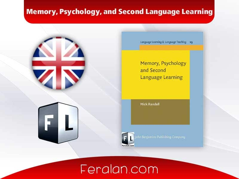 Memory, Psychology, and Second Language Learning
