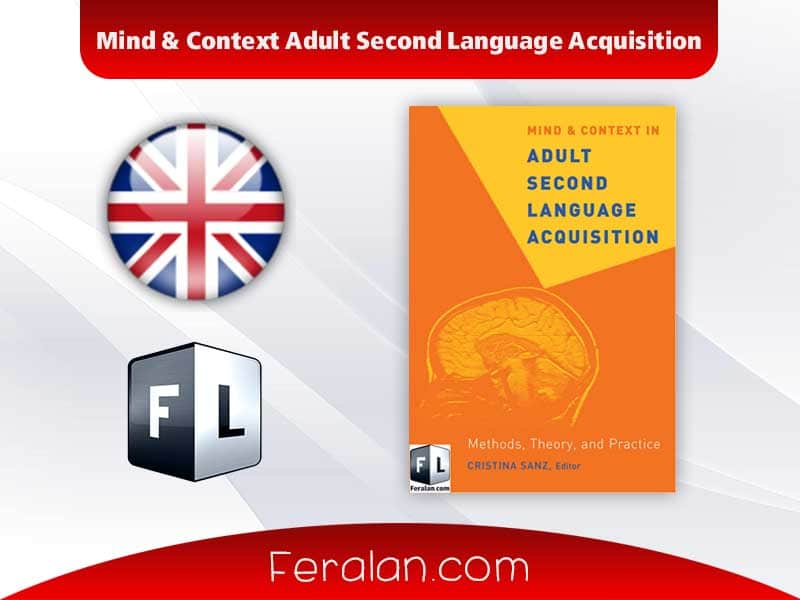 دانلود کتاب Mind & Context Adult Second Language Acquisition