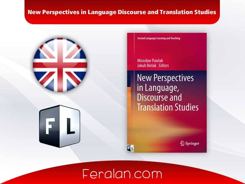 New Perspectives in Language Discourse and Translation Studies