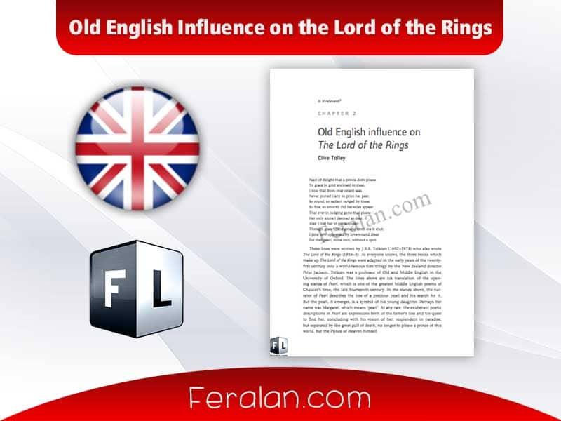 دانلود کتاب Old English Influence on the Lord of the Rings
