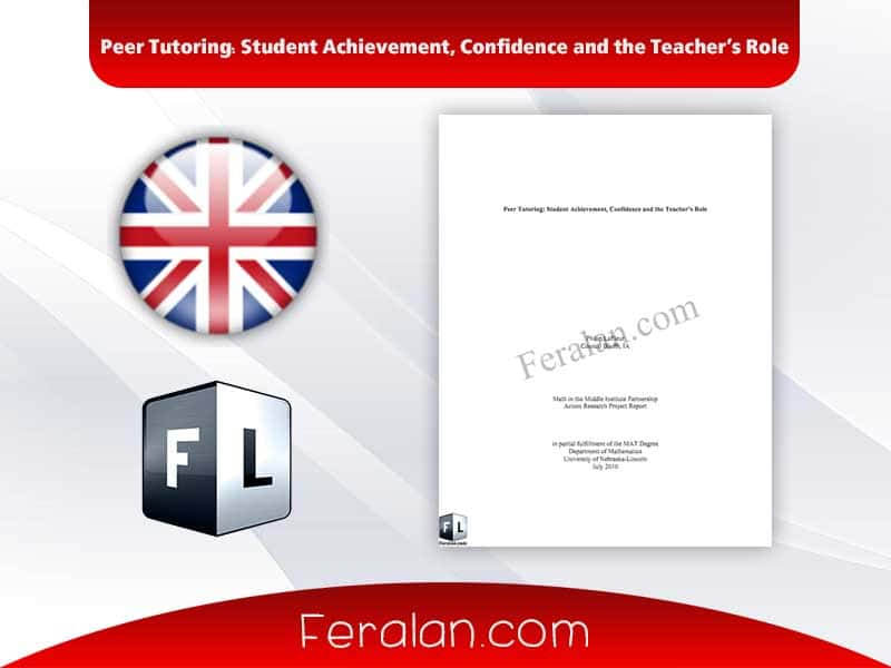 Peer Tutoring Student Achievement, Confidence and the Teacher's Role
