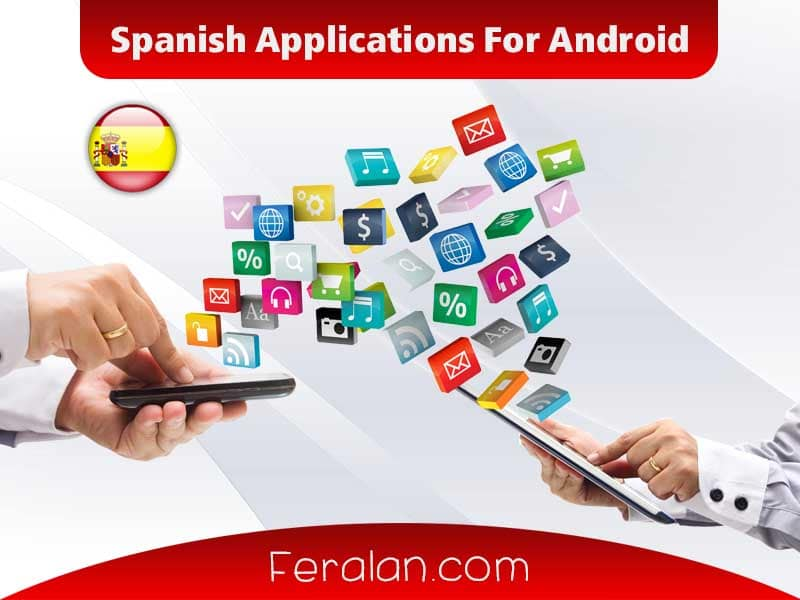 Spanish Applications For Android