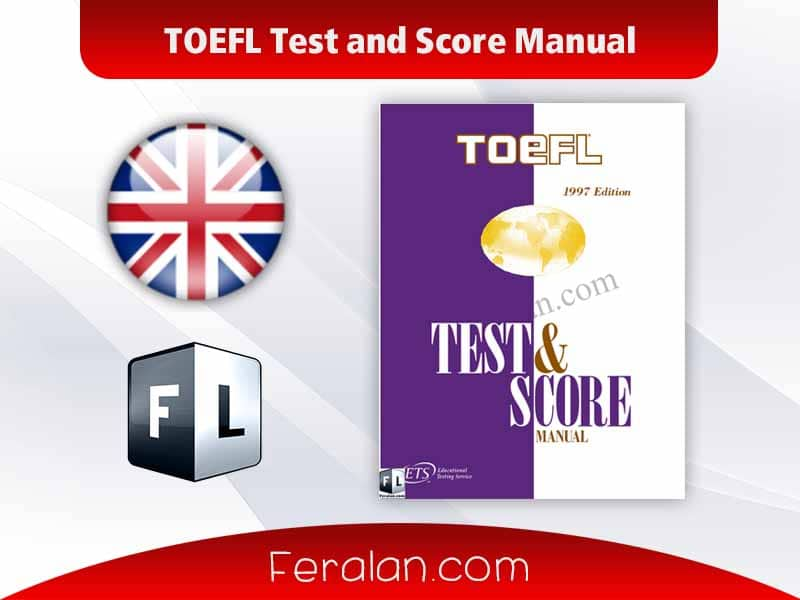 TOEFL Test and Score Manual