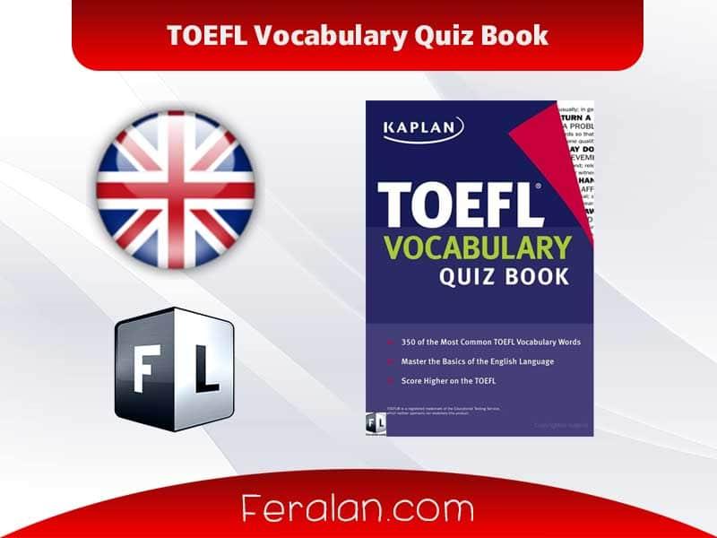 TOEFL Vocabulary Quiz Book