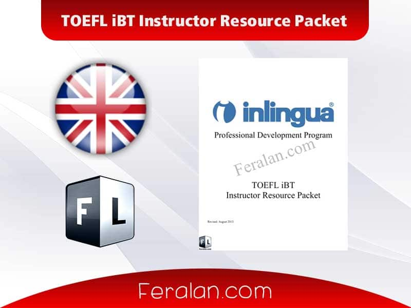 TOEFL iBT Instructor Resource Packet