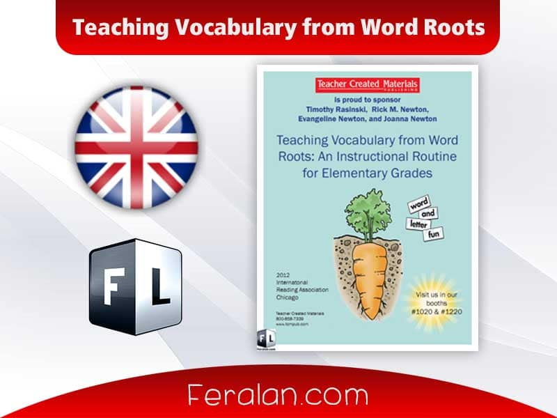 Teaching Vocabulary from Word Roots