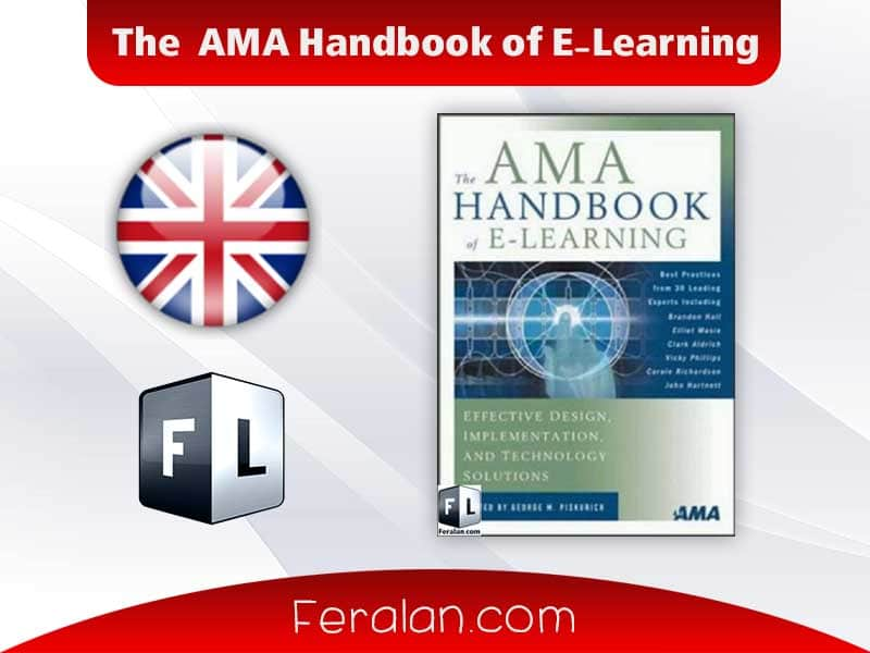 The AMA Handbook of E-Learning