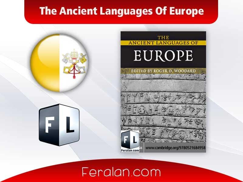 دانلود کتاب  The Ancient Languages Of Europe