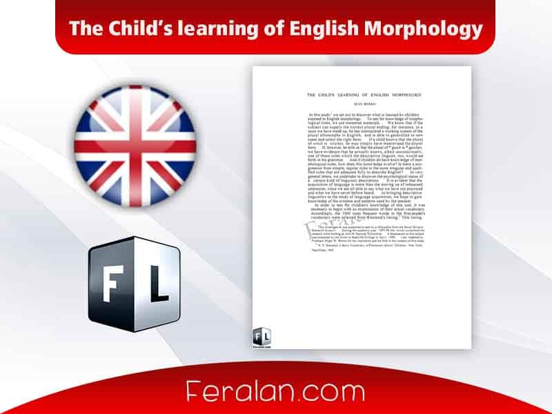 The Child's learning of English Morphology
