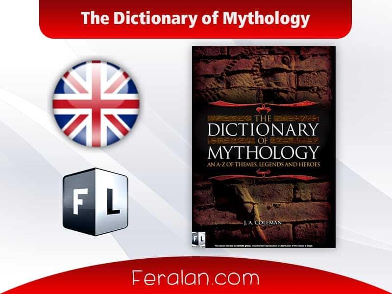 دانلود کتاب The Dictionary of Mythology