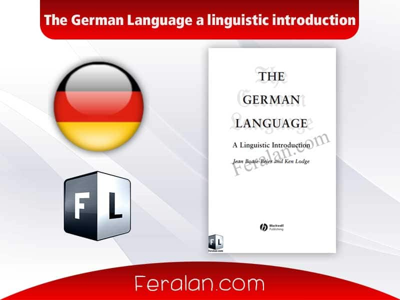 The German Language a linguistic introduction
