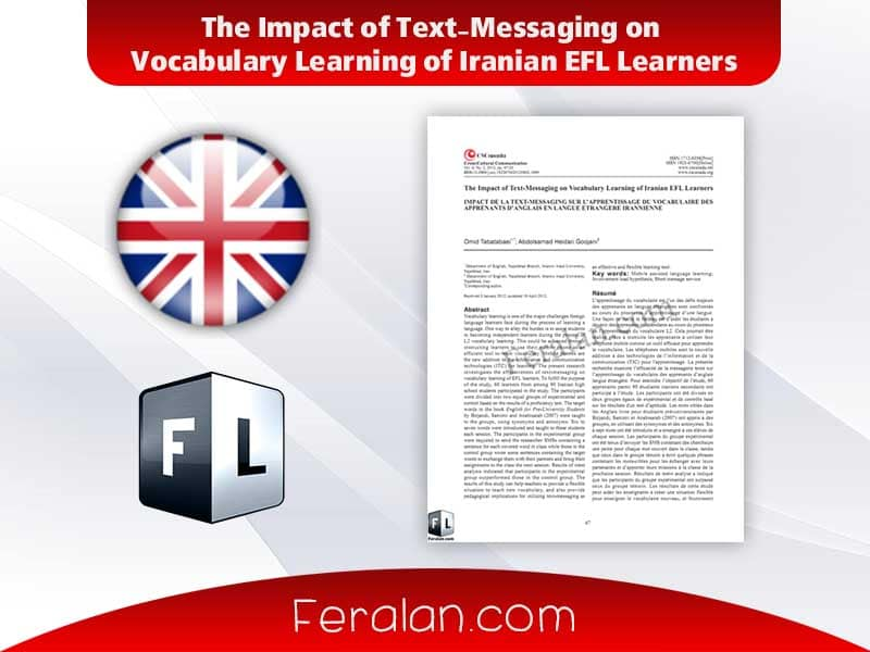The Impact of Text-Messaging on Vocabulary Learning of Iranian EFL Learners