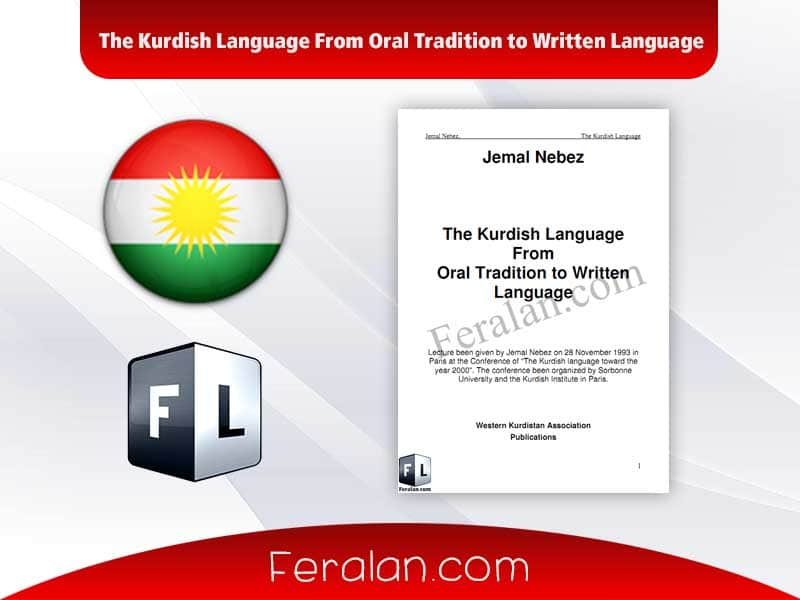 The Kurdish Language From Oral Tradition to Written Language