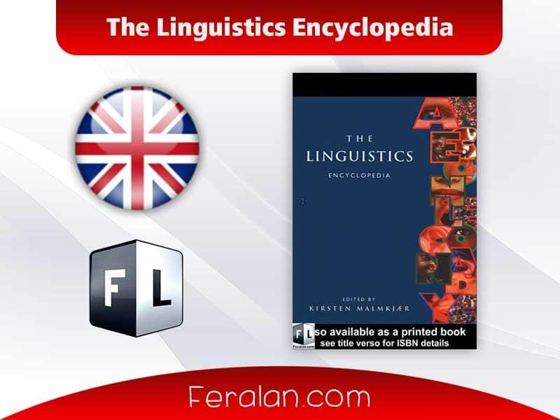 دانلود کتاب The Linguistics Encyclopedia