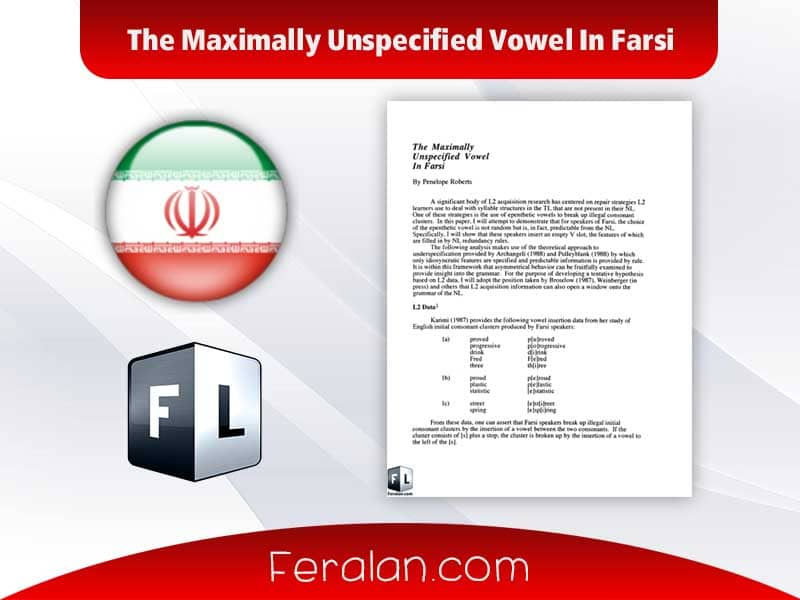 دانلود مقاله The Maximally Unspecified Vowel In Farsi