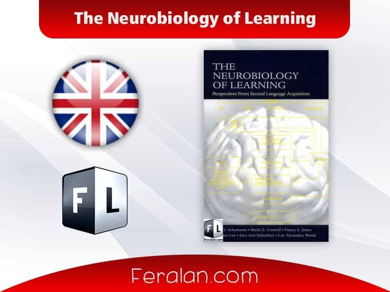 دانلود کتاب The Neurobiology of Learning