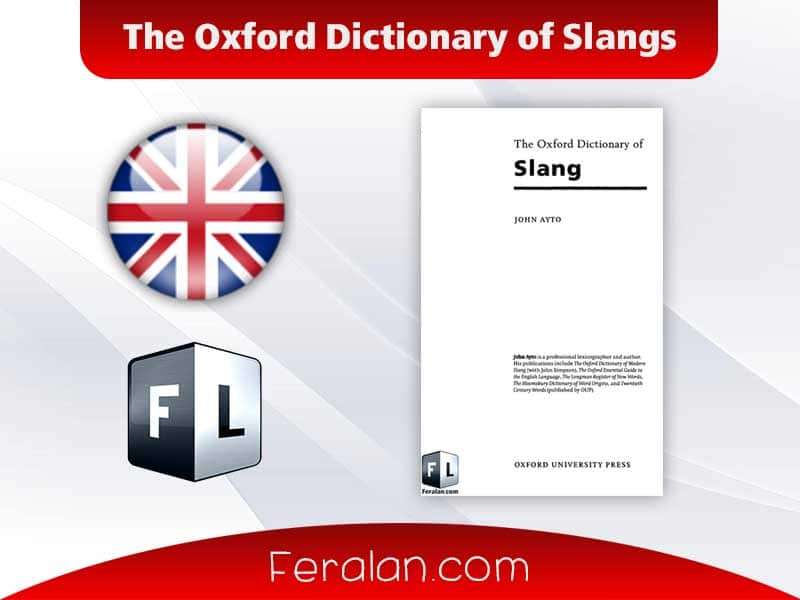 The Oxford Dictionary of Slangs