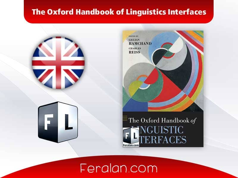 The Oxford Handbook of Linguistics Interfaces