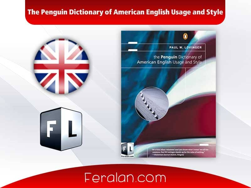 The Penguin Dictionary of American English Usage and Style