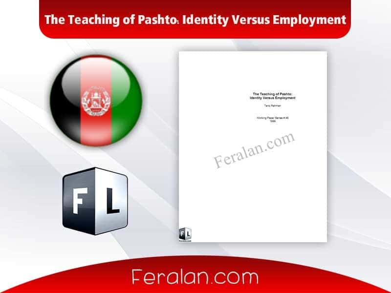 دانلود کتاب The Teaching of Pashto: Identity Versus Employment