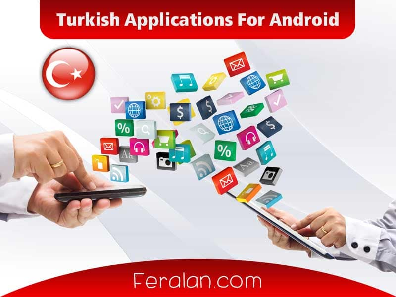 Turkish Applications For Android