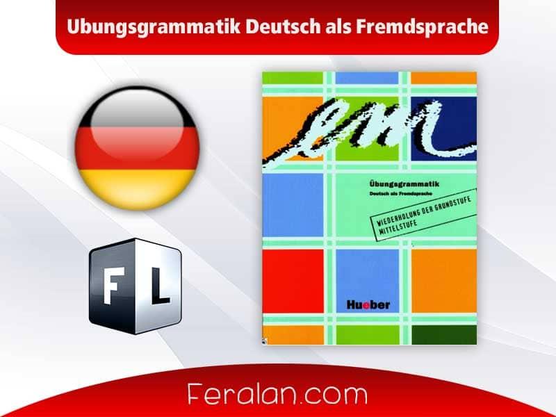 Ubungsgrammatik Deutsch als Fremdsprache