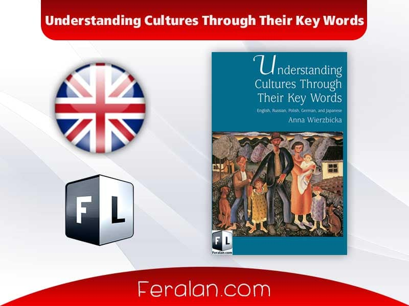 Understanding Cultures Through Their Key Words