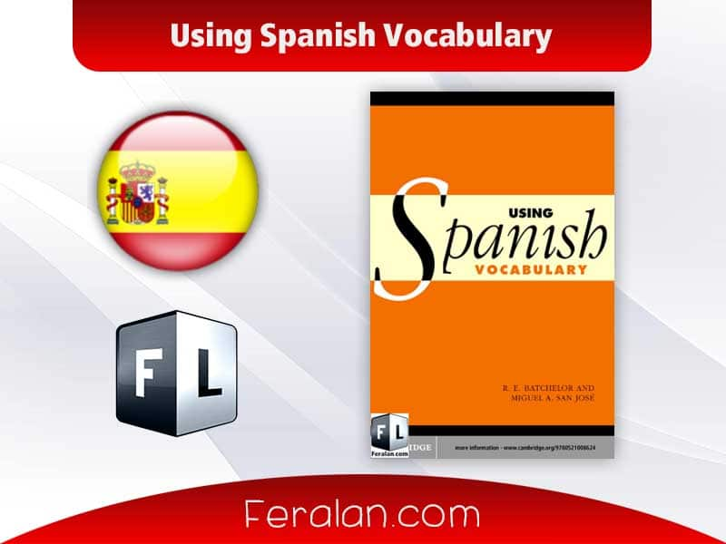 دانلود کتاب Using Spanish Vocabulary