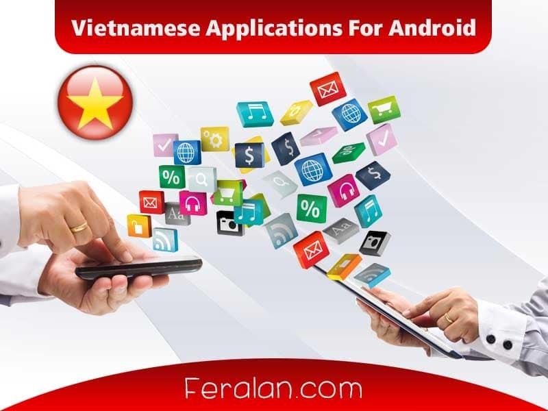 دانلود مجموعه اپلیکیشن های ویتنامی مخصوص اندروید