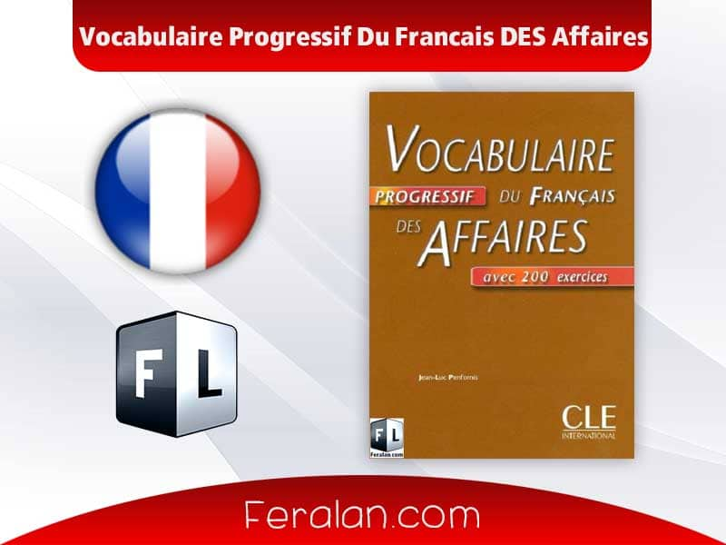 دانلود کتاب Vocabulaire Progressif Du Francais DES Affaires