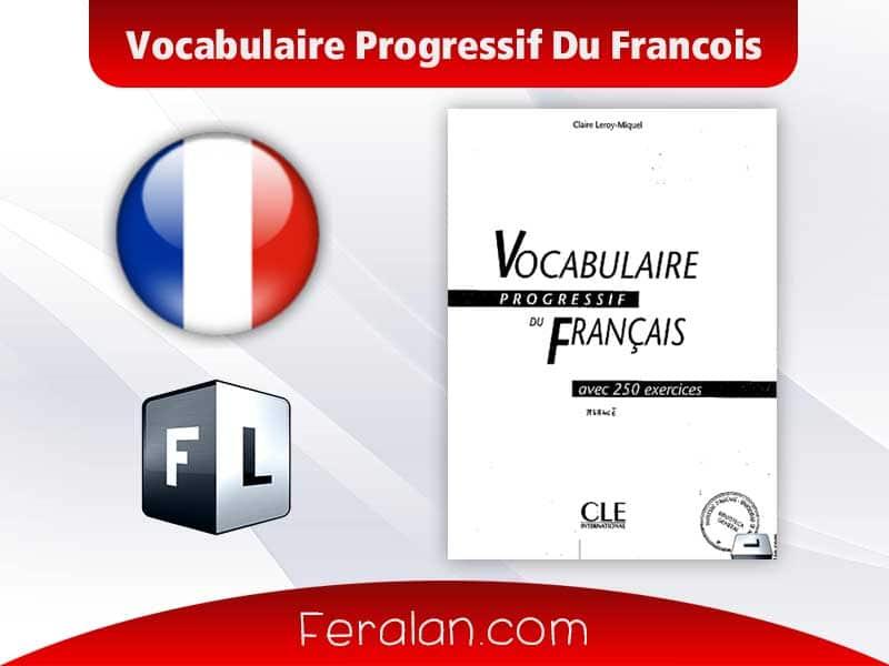 Vocabulaire Progressif Du Francois