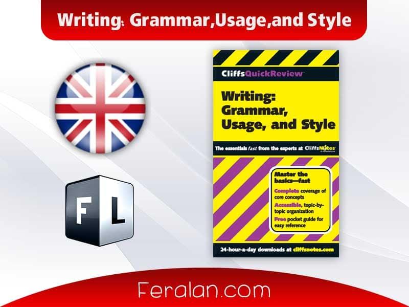 دانلود کتاب Writing Grammar,Usage,and Style