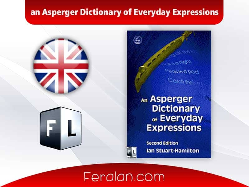 دانلود کتاب an Asperger Dictionary of Everyday Expressions